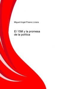 El 15M y la promesa de la política