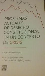 Problemas actuales de Derecho Constitucional en un contexto de crisis